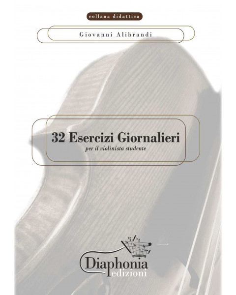 32 ESERCIZI GIORNALIERI for young violinist [Digital]