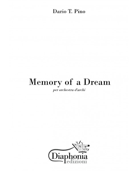 MEMORY OF A DREAM for string orchestra [Digital]