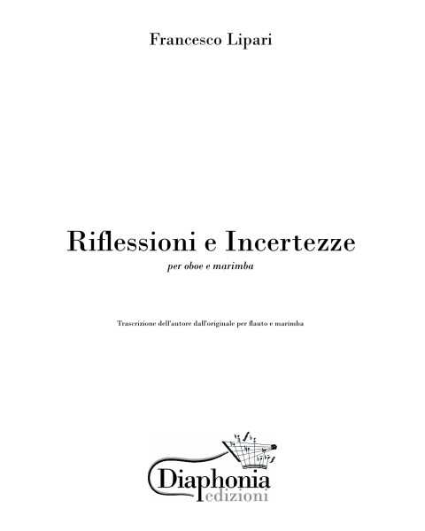 RIFLESSIONI E INCERTEZZE for oboe and marimba [Digital]