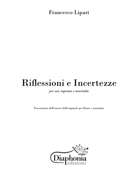 RIFLESSIONI E INCERTEZZE for soprano sax and marimba [Digital]