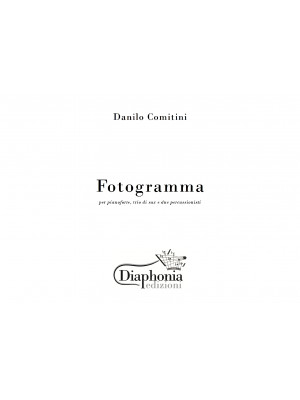 FOTOGRAMMA per pianoforte trio di sax e due percussionisti [Digitale]