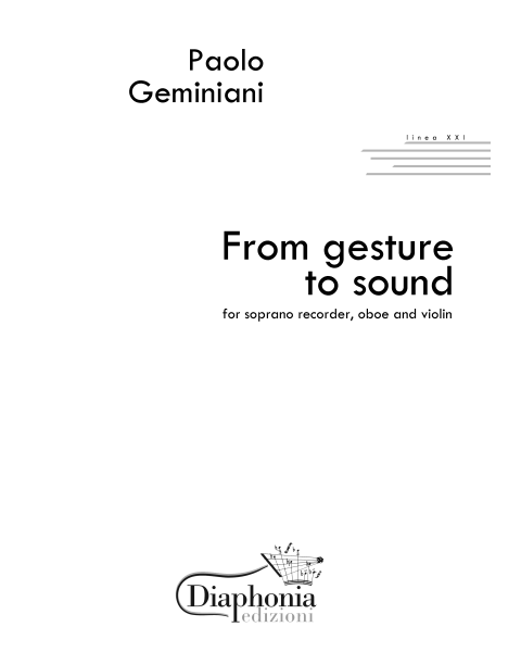 FROM GESTURE TO SOUND per Soprano Recorder, Oboe and Violin [Digitale]