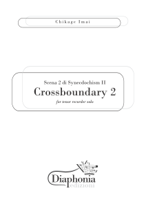CROSSBOUNDARY 2 - SCENA 2 DI SYNECDOCHISM II for tenor recorder solo [Digitale]
