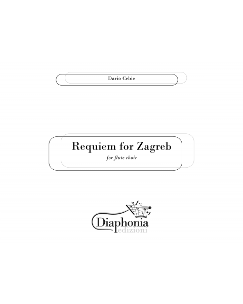 REQUIEM FOR ZAGREB for flute choir [DIGITAL]