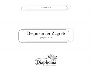 REQUIEM FOR ZAGREB for flute choir [DIGITALE]